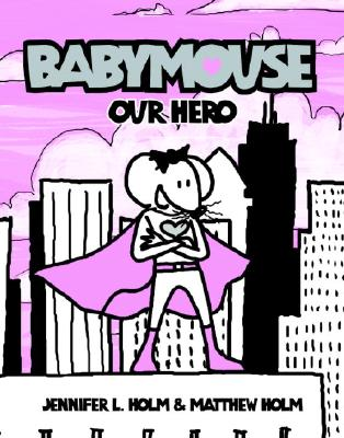 Image for Babymouse : Our Hero