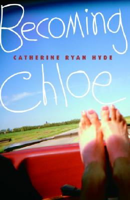 Becoming Chloe, Catherine Ryan Hyde