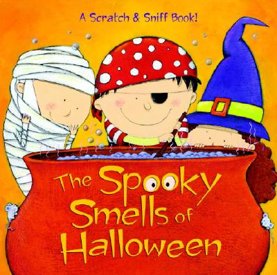 Image for The Spooky Smells of Halloween (Scented Storybook)