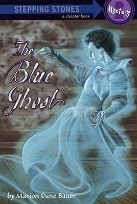 Image for The Blue Ghost (A Stepping Stone Book(TM))