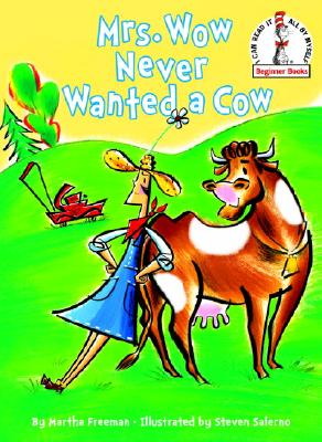 Image for Mrs. Wow Never Wanted a Cow (Beginner Books(R))