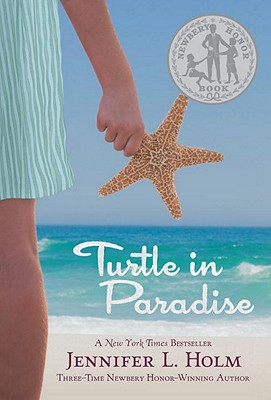 TURTLE IN PARADISE, HOLM, JENNIFER L.