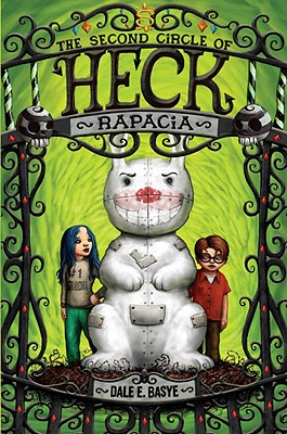 Rapacia: The Second Circle of Heck, Basye, Dale E.