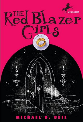 The Red Blazer Girls: The Ring of Rocamadour, Michael D. Beil