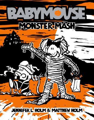 Image for Babymouse #9: Monster Mash