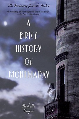 A Brief History of Montmaray: The Montmaray Journals, Book I, Cooper, Michelle