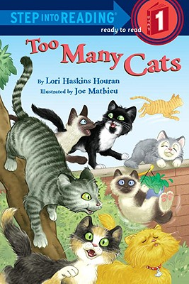 Too Many Cats (Step into Reading), LORI HASKINS HOURAN