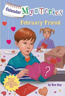 Image for Calendar Mysteries #2: February Friend (A Stepping Stone Book(TM))