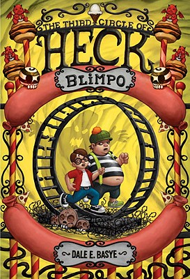 Blimpo: The Third Circle of Heck, Basye, Dale E.