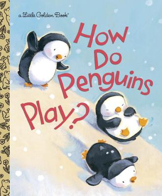 Image for How Do Penguins Play?