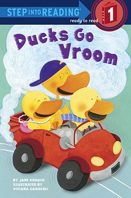 Ducks Go Vroom (Step into Reading), Kohuth, Jane