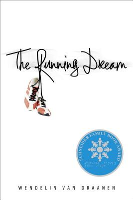 Image for The Running Dream (Schneider Family Book Award - Teen Book Winner)