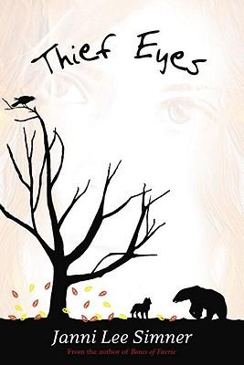 Thief Eyes, Janni Lee Simner