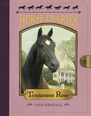Image for Horse Diaries #9: Tennessee Rose
