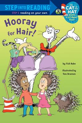 Hooray for Hair! (Dr. Seuss/Cat in the Hat) (Step into Reading), Rabe, Tish