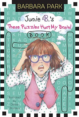 Image for Junie B.'s These Puzzles Hurt My Brain! Book (A Stepping Stone Book(TM))