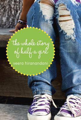 The Whole Story of Half a Girl, Veera Hiranandani
