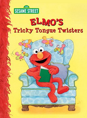 Image for Elmo's Tricky Tongue Twisters (Sesame Street) (Big Bird's Favorites Board Books)