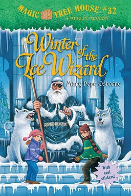 Image for Magic Tree House #32: Winter of the Ice Wizard (A Stepping Stone Book(TM))