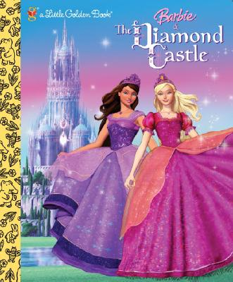Barbie and the Diamond Castle (Little Golden Book), Mary Man-Kong