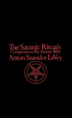 The Satanic Rituals, LA Vey, Anton Szandor