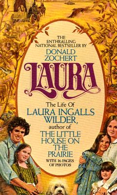 Image for Laura: The Life of Laura Ingalls Wilder