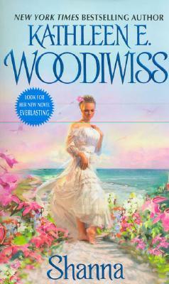 Shanna, KATHLEEN E. WOODIWISS