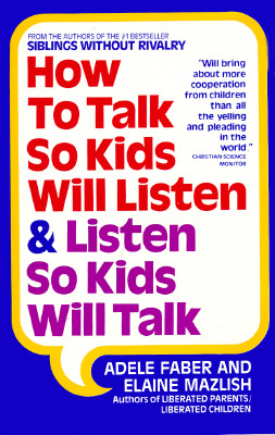 Image for How to Talk So Kids Will Listen and Listen So Kids Will Talk