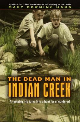 DEAD MAN IN INDIAN CREEK, HAHN, MARY DOWNING