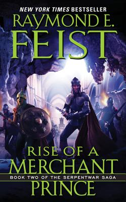 Image for Rise of a Merchant Prince: Book Two of the Serpentwar Saga