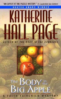 The Body in the Big Apple, a Faith Fairchild Mystery, Page, Katherine Hall