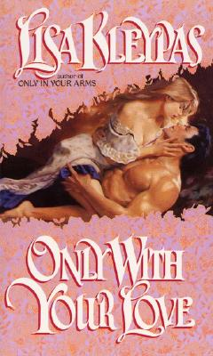 Image for Only With Your Love (Avon Historical Romance)