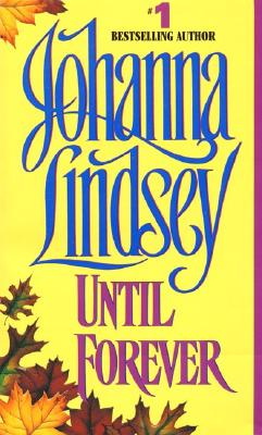 Until Forever, Johanna Lindsey