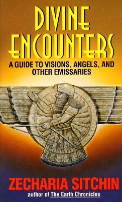 Image for Divine Encounters: A Guide to Visions, Angels, and Other Emissaries