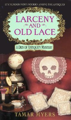 Image for Larceny and Old Lace: A Den of Antiquity Mystery