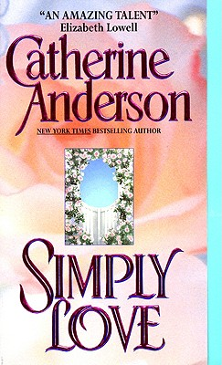 Simply Love, CATHERINE ANDERSON