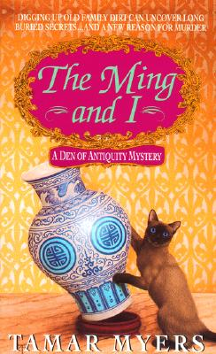 The Ming and I (Den of Antiquity), TAMAR MYERS