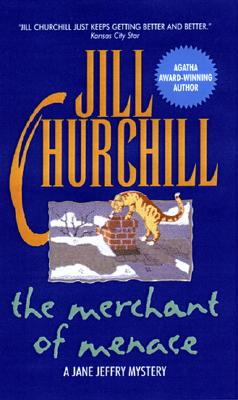 The Merchant of Menace: A Jane Jeffry Mystery, Churchill, Jill