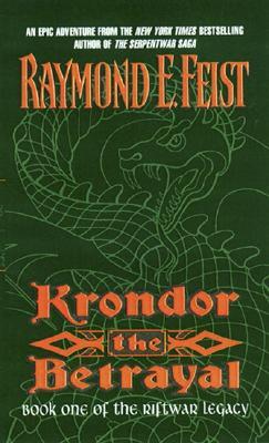 Krondor the Betrayal, RAYMOND E. FEIST