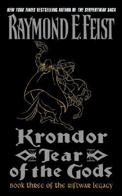 Krondor: Tear of the Gods (Riftwar Legacy), Raymond E. Feist