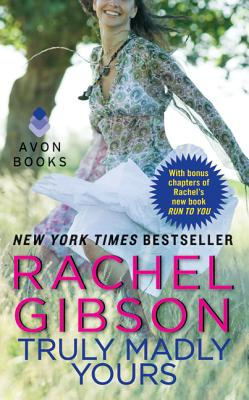 Truly Madly Yours (Avon Light Contemporary Romances), Rachel Gibson