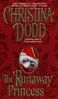 The Runaway Princess, CHRISTINA DODD
