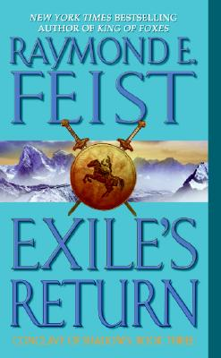 Exile's Return (Conclave of Shadows, Book 3), Raymond E. Feist