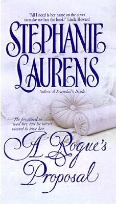 A Rogue's Proposal (Cynster Novels), Stephanie Laurens