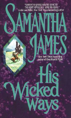 His Wicked Ways, James, Samantha