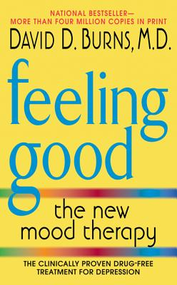 FEELING GOOD NEW MOOD THERAPY, BURNS, DAVID