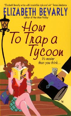 Image for How to Trap a Tycoon (Avon Light Contemporary Romances)