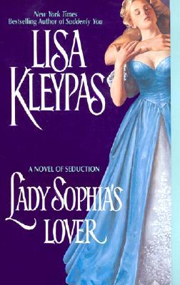 Lady Sophia's Lover (Avon Historical Romance S.), Lisa Kleypas