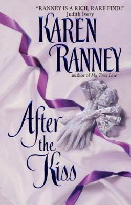 "After the Kiss (Avon Romantic Treasures), ""Ranney, Karen"""
