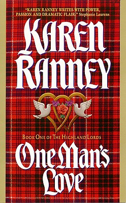 One Man's Love: Book One of The Highland Lords (Highland Lords), KAREN RANNEY